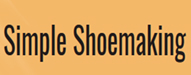 simpleshoemaking.com